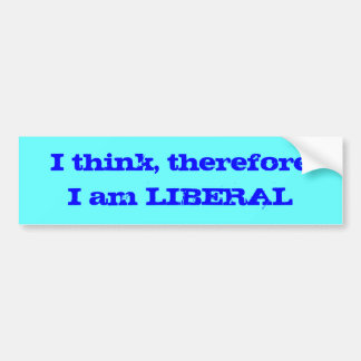 ¡Pienso, así que soy liberal! Etiqueta De Parachoque