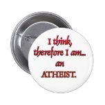 Pienso, por lo tanto soy un ATEO Pins