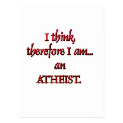 Pienso, por lo tanto soy un ATEO Postal