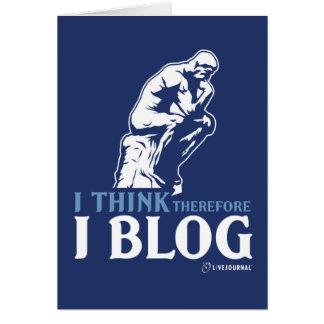 Pienso, por lo tanto yo blog tarjeta de felicitación