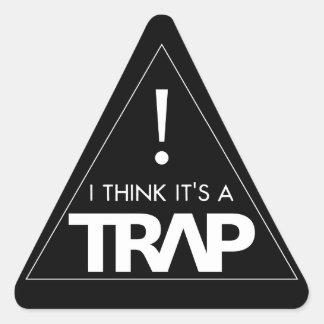 """""""Pienso que es los pegatinas de una trampa"""" Pegatina De Triangulo"""