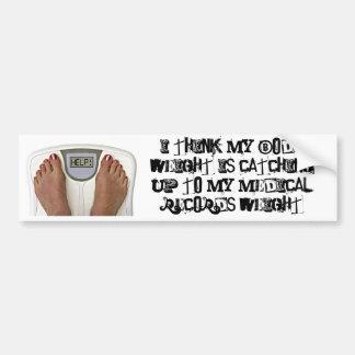 Pienso que mi peso corporal está alcanzando a mi… pegatina para auto