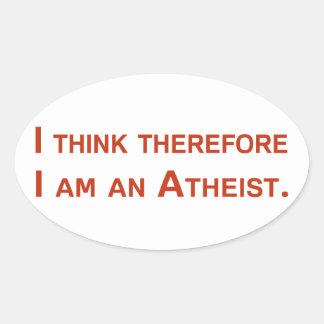 Pienso que por lo tanto soy un ateo calcomanías óvales