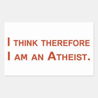 Pienso que por lo tanto soy un ateo pegatina rectangular