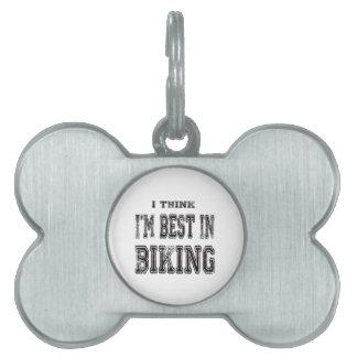 Pienso que soy el mejor de biking placa de nombre de mascota