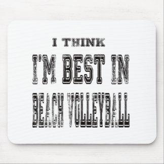 Pienso que soy el mejor de voleibol de playa alfombrillas de ratones