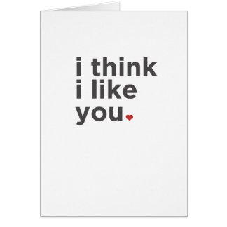 Pienso que tengo gusto de usted tarjeta divertida