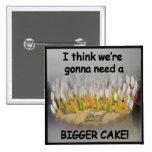 ¡Pienso que vamos a necesitar una torta de cumplea Pin