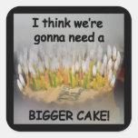 ¡Pienso que vamos a necesitar una torta de Calcomanías Cuadradases