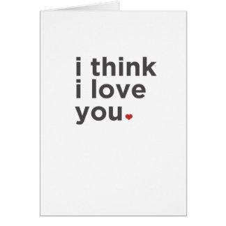 Pienso te amo. Tarjeta divertida
