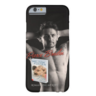Pierce Braden-Choose A Phone, Barely There iPhone 6 Case