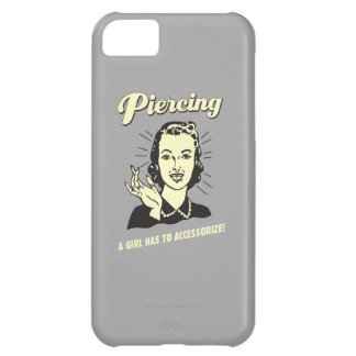Piercing: A Girl Has to Accessorize Cover For iPhone 5C