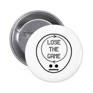 Pierda el botón/la insignia de The Game Pin Redondo 5 Cm