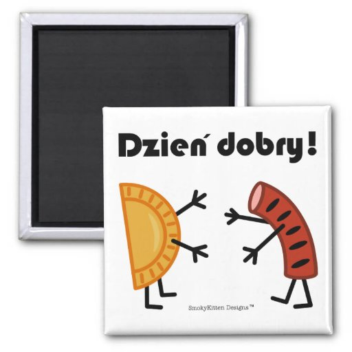 ¡Pierogi y Kielbasa - Dzien Dobry!