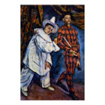 Pierrot and Harlequin, Mardi Gras by Paul Cezanne Poster