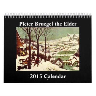 Pieter Bruegel the Elder 2013 Calendar