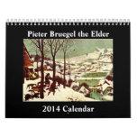 Pieter Bruegel the Elder 2014 Calendar