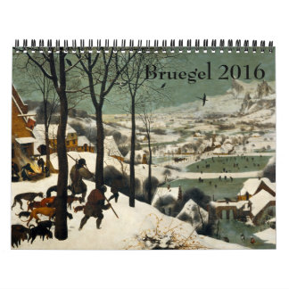 Pieter Bruegel the Elder 2016 Calendar