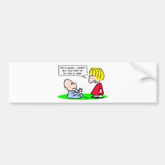 pieza de la palmadita-uno-torta de vida encima etiqueta de parachoque