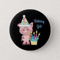 Pig Birthday Girl Button