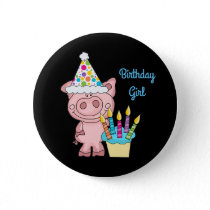 Pig Birthday Girl Button