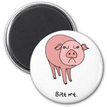Pig Bite Me Magnet