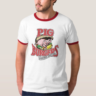 PIG BURGERS - EVERYBODY WANTS SOME!!! TSHIRT