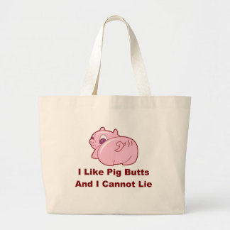 Pig Butts Bags