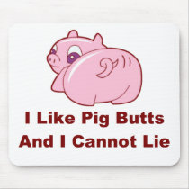 Pig Butts Mouse Pad