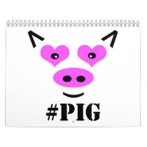 #Pig Calendar