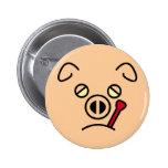 pig fever. pinback button
