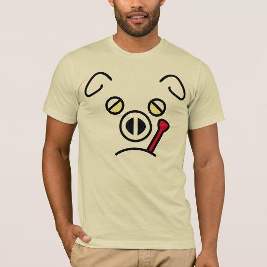 pig fever. T-Shirt