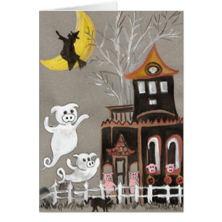 Pig Ghosts Haunted House Halloween CARD