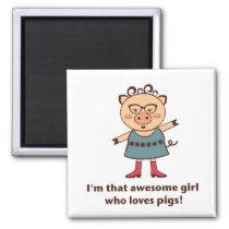 Pig Girl Magnet