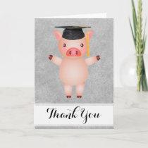 Pig Grad Thank You