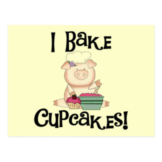 Pig I Bake Cupcakes Tshirts and Gifts Post Cards