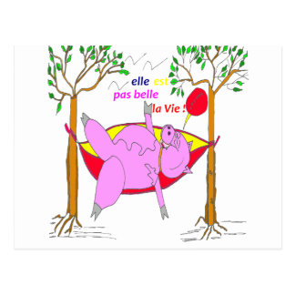 PIG IT IS NOT BEAUTIFUL the LIFE 1.PNG Post Cards
