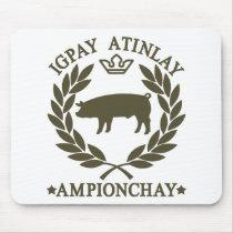 Pig Latin Mouse Pad