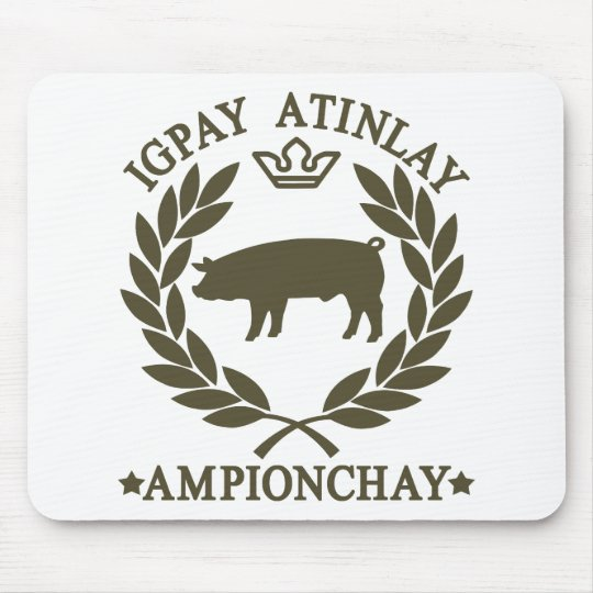 Pig Latin Mouse Pad