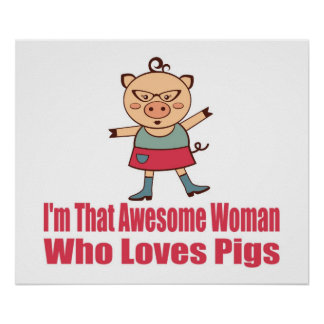 Pig Loving Woman Poster