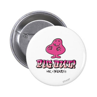 Pig Out! 2 Inch Round Button