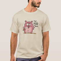 Pig-Out T-Shirt