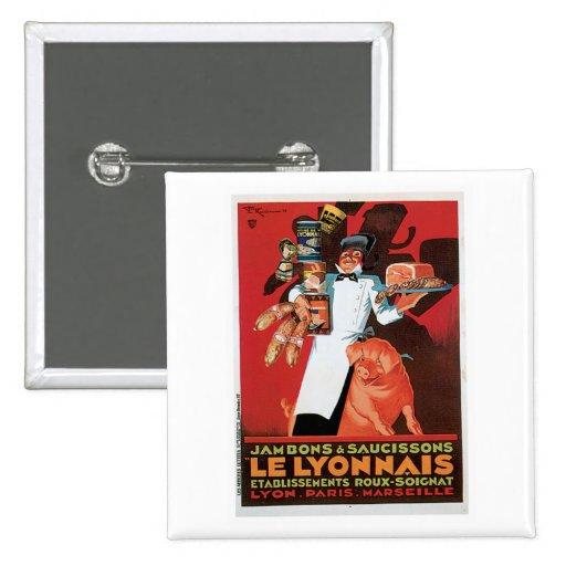 Pig Pork Ham Le Lyonnais Vintage Food Ad Art Button
