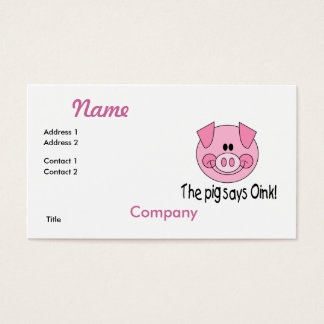 Pig Says Oink Business Card