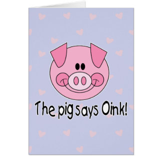 Pig Says Oink Card