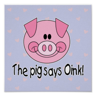 Pig Says Oink Poster