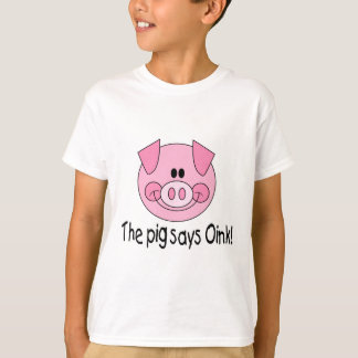 Pig Says Oink T-Shirt