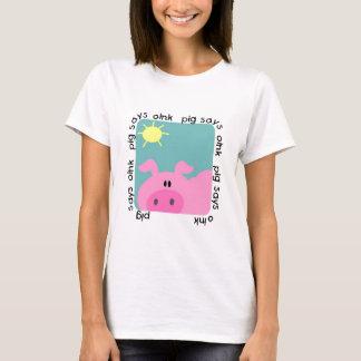 Pig Says Oink Tshirt