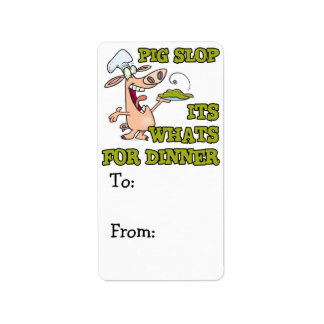 pig slop its whats for dinner funny cook cartoon custom address label