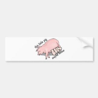 Pig Stayed Home Bumper Sticker